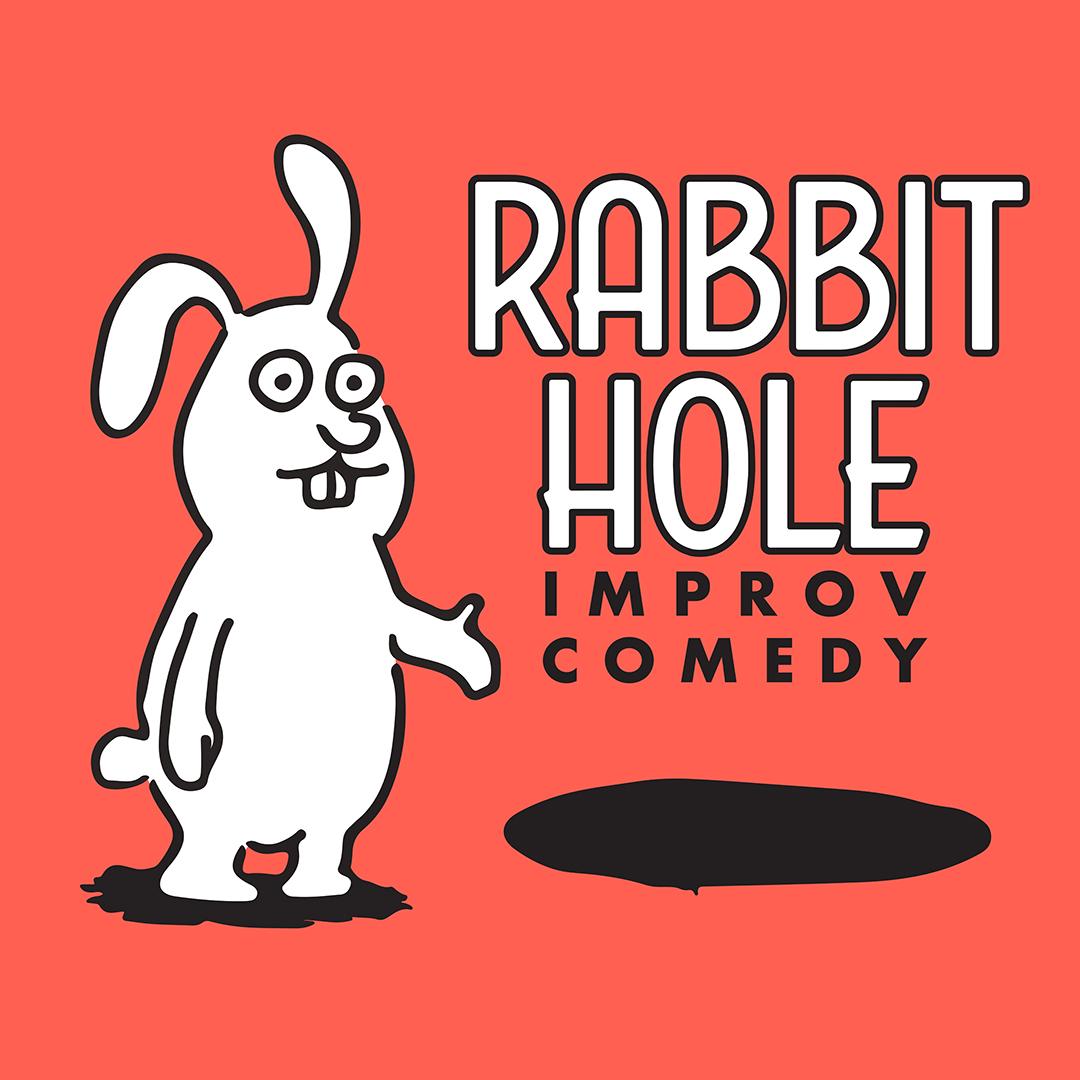 Rabbit Hole Improv